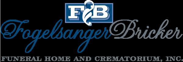 Fogelsanger - Bricker Funeral Home, Inc.